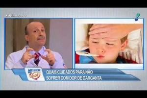 Especialista fala sobre cuidados para não sofrer com dor de garganta