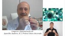 Como higienizar aparelhos auditivos, implantes cocleares e próteses auditivas